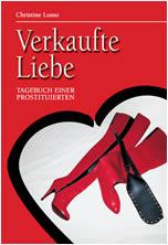 Verkaufte Liebe - Tagebuch einer Prostituierten christine losso